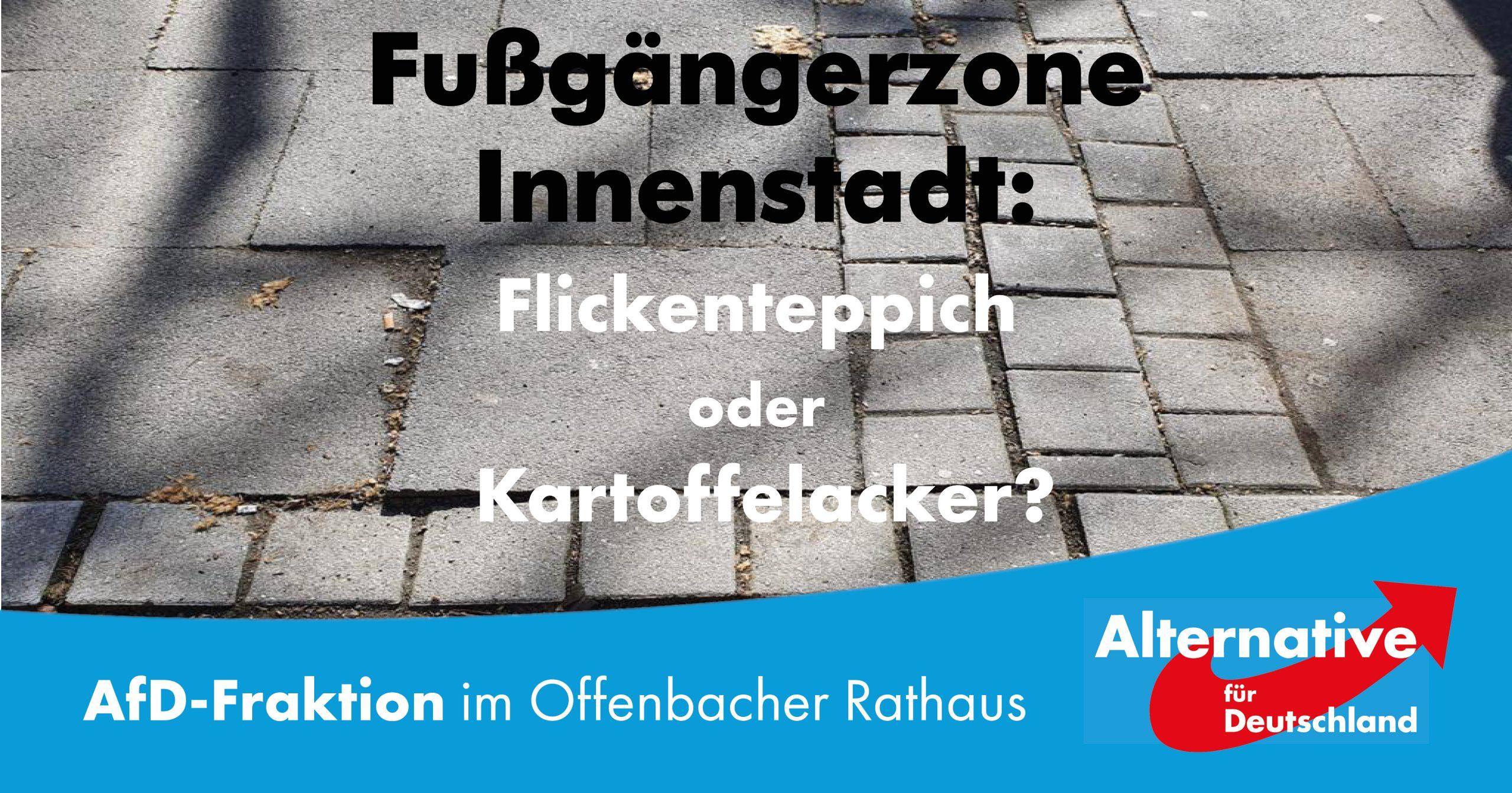 Fußgängerzone Innenstadt: Flickenteppich oder Kartoffelacker?