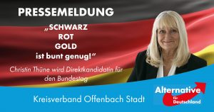 """Read more about the article Direktkandidatin für WK 185 """"Schwarz-Rot-Gold ist bunt genug!"""