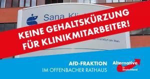 AfD kritisiert Gehaltskürzungen für Mitarbeiter im Sana-Klinikum